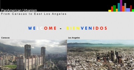 Pan-American Urbanism / From Caracas to LA